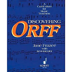 Schott Discovering Orff - A Curriculum For Music Teachers (49012199)