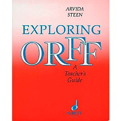 Schott Exploring Orff - A Teacher's Guide (49012193)