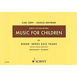 Schott Music For Children Vol. 4 Minor - Drone Bass Triads by Carl Orff Arranged by Keetman/Murray (49005217)