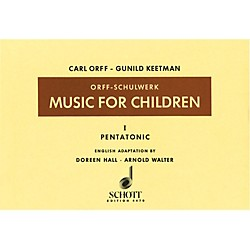 Schott Music For Children Vol 1 Pentatonic by Carl Orff arr by Hall/Walter (49004907)