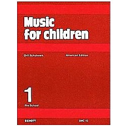 Schott Music For Children Volume 1: Preschool by Carl Orff and Gunild Keetman (49012137)