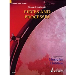 Schott Pieces And Processes Teacher's Book by Steven Calantropio (Orff) (49013585)