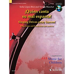 Schott Quien Canta Su Mal Espanta (Singing Drives Away Sorrow) - Book/DVD (49015641)