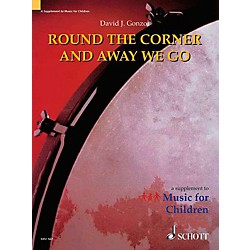 Schott Round The Corner And Away We Go (Orff) (49013568)