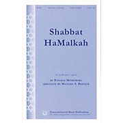 Transcontinental Music Shabbat HaMalkah SATB a cappella arranged by Michael Resnick