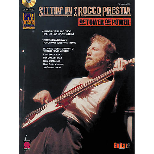 Cherry Lane Sittin' In with Rocco Prestia of Tower of Power Bass Guitar Tab Songbook with CD