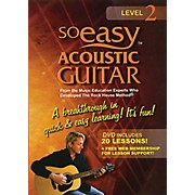 Rock House So Easy Acoustic Guitar - Level 2 Rock House Series DVD Written by John McCarthy