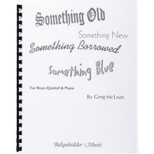 Carl Fischer Something Old, Something New, Something Borrowed, Something Blue