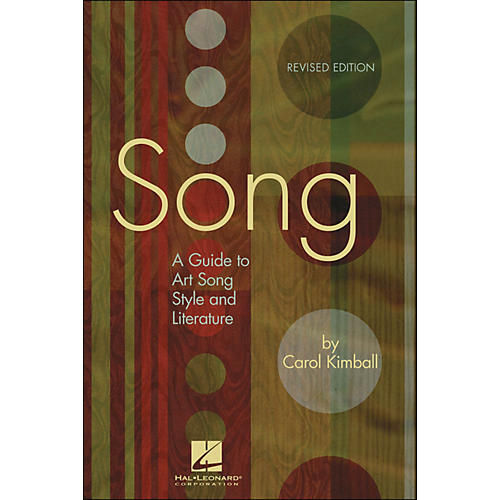 Hal Leonard Song: A Guide To Art Song Style And Literature