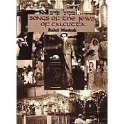 Tara Publications Songs Of The Jews Of Calcutta Book