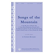 Transcontinental Music Songs of the Mountains SATB a cappella composed by Stephen Richards