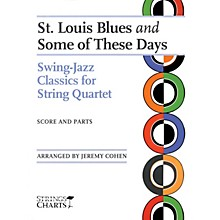 String Letter Publishing St. Louis Blues and Some of These Days String Letter Publishing Series Arranged by Jeremy Cohen