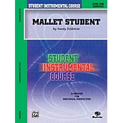 Alfred Student Instrumental Course Mallet Student Level 1 Book