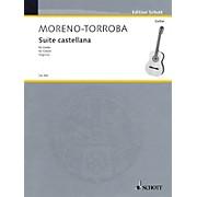 Schott Suite Castellana (Guitar Solo) Schott Series