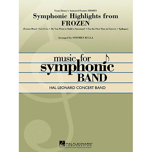 Hal Leonard Symphonic Highlights From Frozen Hal Leonard Concert Band Series Level 4-thumbnail