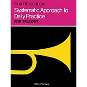 Carl Fischer Systematic Approach to Daily Practice