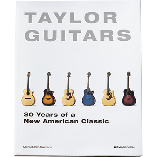 Taylor Taylor Guitars - 30 Years of a New American Classic Book-thumbnail