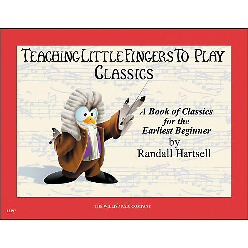 Willis Music Teaching Little Fingers To Play Classics Book