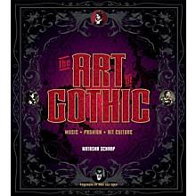 Backbeat Books The Art of Gothic (Music + Fashion + Alt Culture) Book Series Hardcover Written by Natasha Scharf