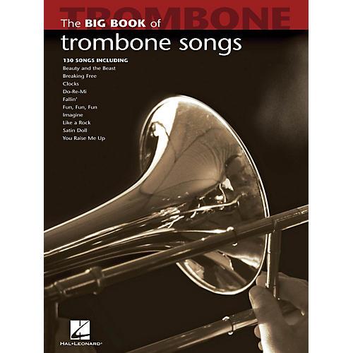 Hal Leonard The Big Book Of Trombone Songs