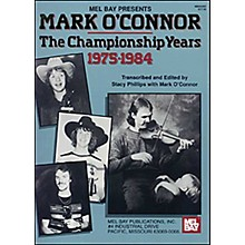 Mel Bay The Championship Years