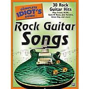 Alfred The Complete Idiot's Guide To Rock Guitar Songs Book