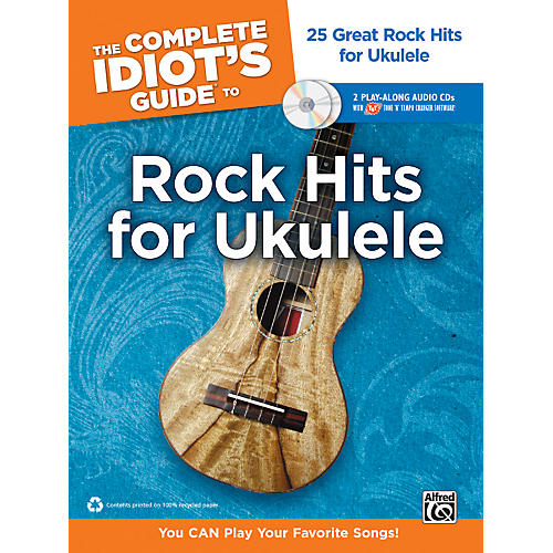 Alfred The Complete Idiot's Guide to Rock Hits for Ukulele with 2 CDs-thumbnail