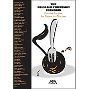 Meredith Music The Drum And Percussion Cookbook - Creative Recipes For Players And Teachers