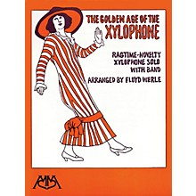 Meredith Music The Golden Age of the Xylophone Concert Band Arranged by Floyd E. Werle