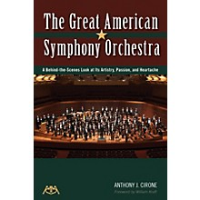 Meredith Music The Great American Symphony Orchestra Meredith Music Resource Series Softcover