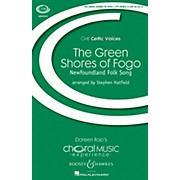 Boosey and Hawkes The Green Shores of Fogo (CME Celtic Voices) 3 Part Treble A Cappella arranged by Stephen Hatfield