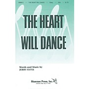 Shawnee Press The Heart Will Dance SSA composed by Jerry Estes
