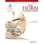 G. Schirmer The Horn Collection - Intermediate To Advanced Horn/Piano G. Schirmer Instr Library