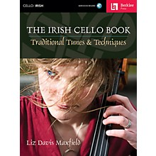 Berklee Press The Irish Cello Book Berklee Guide Series Softcover with CD Written by Liz Davis Maxfield