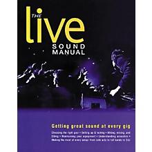 Backbeat Books The Live Sound Manual Book