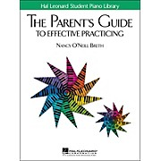 Hal Leonard The Parent's Guide To Effective Practicing Hal Leonard Student Piano Library