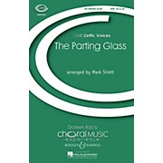 Boosey and Hawkes The Parting Glass (CME Celtic Voices) SATB a cappella arranged by Mark Sirett
