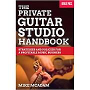 Berklee Press The Private Guitar Studio Handbook - Strategies & Policies For A Profitable Music Business