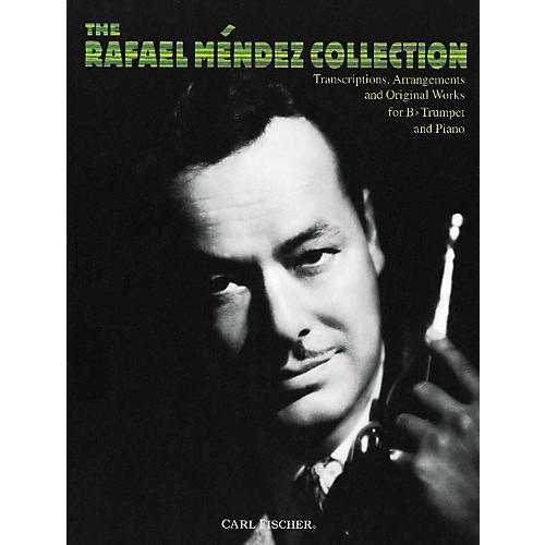 Carl Fischer The Rafael M²ndez Collection