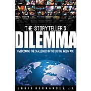 Hal Leonard The Storyteller's Dilemma Book Series Hardcover Written by Louis Hernandez Jr