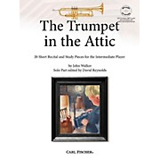 Carl Fischer The Trumpet in the Attic: 20 Short Recital and Study Pieces for the Intermediate Player Book