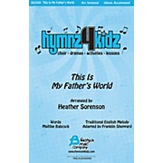 Fred Bock Music This Is My Father's World UNIS arranged by Heather Sorenson