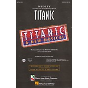 Cherry Lane Titanic (Broadway Medley) SATB arranged by Mac Huff