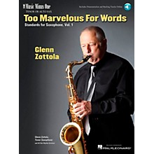 Music Minus One Too Marvelous for Words - Standards for Tenor Sax, Vol. 1 Music Minus One Book with CD by Glenn Zottola