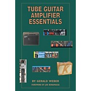 Kendrick Tube Guitar Amplifier Essentials Book
