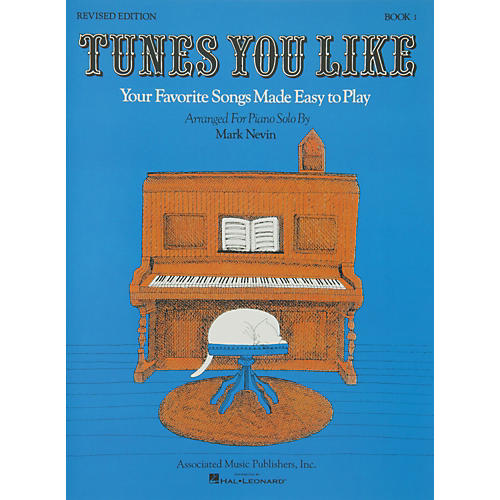 Music Sales Tunes You Like Book 1 - Favorite Songs Made Easy Piano Solos Revised Edition By Nevin