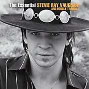 Vaughan, Stevie Ray Vaughan and Double Trouble The Essential Stevie Ray Vaughan and Double Trouble
