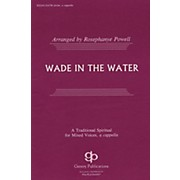 Fred Bock Music Wade in the Water SATB DV A Cappella arranged by Rosephanye Powell