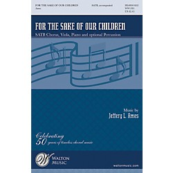 Walton Music For The Sake Of Our Children SATB (8501652)