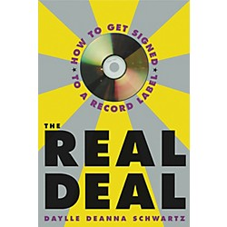 Watson-Guptill The Real Deal - How to Get Signed to a Record Label Book (331377)